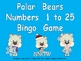 Polar Bear Number Bingo Games- Numbers 1 to 25 Winter Kind
