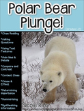 Polar Bear Plunge! (A Non-Fiction Reading Strategies Unit