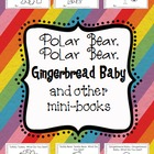 Polar Bear, Polar Bear, Gingerbread Baby, & Other Mini-Books