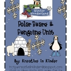 Polar Bears & Penguins Unit: Literacy & Math Centers