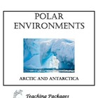 Polar Environments - Arctic and Antarctica