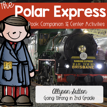 Polar Express Activity Pack 2nd Grade CCSS Aligned