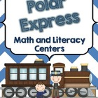 Polar Express Math and Literacy Centers