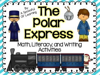 Polar Express Mini Unit! Math, Literacy, and Writing Activities!