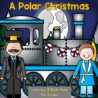 Polar Express - ions Literacy and Math Pack