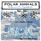 Polar Region Animals Lets Make a Book Easy Reader packet