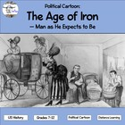 Political Cartoon: The Age of Iron - Man As He Expects to Be