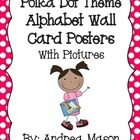 Polka Dot Alphabet Posters with Pictures