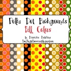 Polka Dot Backgrounds: Fall Colors