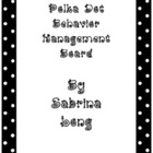 Polka Dot Behavior Management Board