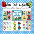 Polka Dot Birthday Mini-Bulletin Board Set