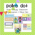 Polka Dot Classroom Organization and Decor Pack (Editable)