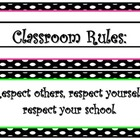 Polka Dot Classroom Rule Signs 2