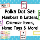 Polka Dot Classroom Set 2 {Alphabet, Numbers, Calendar, etc}