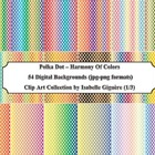 Polka Dot Digital Backgrounds - Harmony Of Colors (also fo