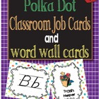Multi Polka Dot Job Cards with pictures and Word Wall Cards