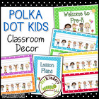 Polka Dot Kids Classroom Theme