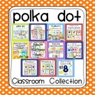 Polka Dot Mega Classroom Pack