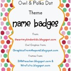 Polka Dot Owl Name Tag Badges * FREEBIE *