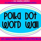 Polka Dot Word Wall (Blue and Green)
