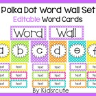 Polka Dot Word Wall Headers and EDITABLE Word Cards {Kidsrcute}