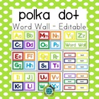 Polka Dot Word Wall & Supply Labels - Editable