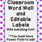 Polka Dot Word Wall and Editable Labels