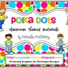 Polka Dots {Classroom Themed Materials}