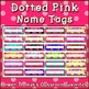Polka dot student name plates: Pink and Green