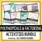 Polynomials & Factoring - Activities Bundle!