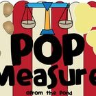 Pop Measure - Let's Weigh & Compare Popcorn!
