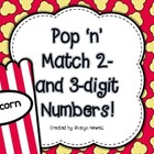 Pop 'n' Match 2- and 3-digit Numbers