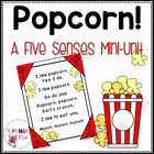 Popcorn! A Five Senses Mini-Unit