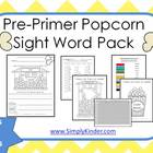 Popcorn Pre-Primer Sight Words Pack - Practice Pages & Ass