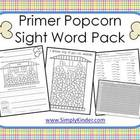 Popcorn Primer Sight Words Pack - Practice Pages & Assessments