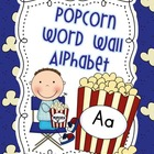 Popcorn Word Wall Alphabet
