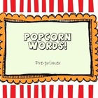 Popcorn Words - Kindergarten Sight Words & Pre primer word list