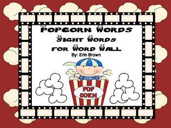 Popcorn Words -  Popcorn Themed Sight Words for Word Walls
