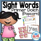 Popcorn Words: Primer Dolch Words