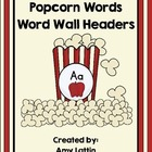 Popcorn Words Word Wall Headers