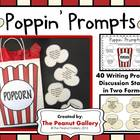 Popping Prompts (40 Writing Prompts/Discussion Starters)