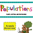 Populations: Plants, Critters, &amp; Food Chains!