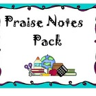 Positive Behavior Management- Praise Notes Pack