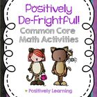 Positively Defrightful! Common Core Math