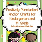 Positively Punctuation: Anchor Charts for Kindergarten and