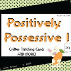 Possessive Nouns - Positively Possessive !