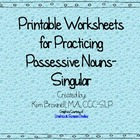 Possessives Practice Worksheets- Singular Nouns