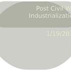 Post Civil War American Industrialization