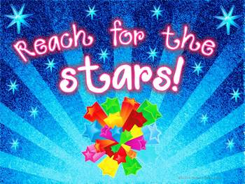 Poster ~ Reach for the Stars ~ Free