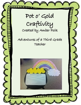 Pot o' Gold Writing {St. Patrick's Day Writing Craftivity}